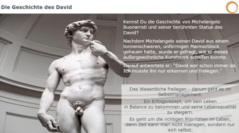 Die Geschichte des David: Das Wesentliche freilegen - darum geht es im Selbstmanagement
